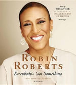 Everybody S Got Something - Robin Roberts