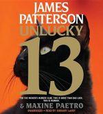 Unlucky 13 : Women's Murder Club - James Patterson