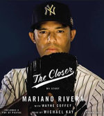 The Closer - Mariano Rivera