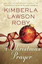 A Christmas Prayer - Kimberla Lawson Roby