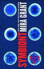 Symbiont : Parasitology - Seanan McGuire
