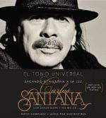 El Tono Universal : Sacando Mi Historia a la Luz - Carlos Santana