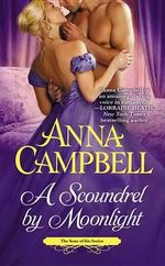 A Scoundrel by Moonlight : Sons of Sin - Anna Campbell