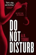 Do Not Disturb - A R Torre