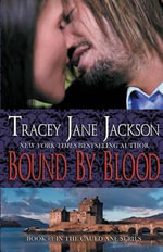 Bound by Blood : Cauld Ane Series - Tracey Jane Jackson