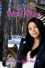 Wolf Way : Wolf of My Heart - Linda Palmer