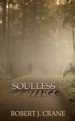 Soulless : The Girl in the Box, Book 3 - Robert J Crane