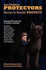 Protectors : Stories to Benefit Protect - Thomas Pluck