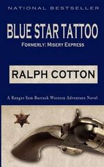 Blue Star Tattoo - Ralph Cotton