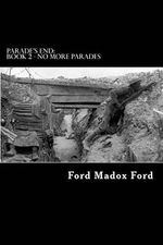 Parade's End : Book 2 - No More Parades - Ford Madox Ford