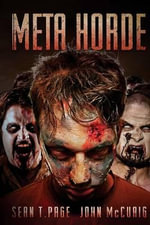 Meta-Horde : A Ministry of Zombies Novel - Sean T Page