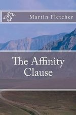The Affinity Clause - Marty Fletcher