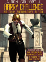 Harry Challenge : Victorian Supernatural Sleuth - Ron Goulart