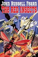 The Red Insects - John Russell Fearn