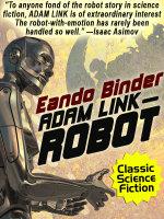 Adam Link, Robot - Eando Binder