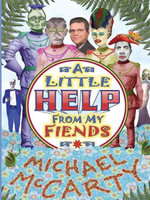 With a Little Help from My Fiends - Michael McCarty