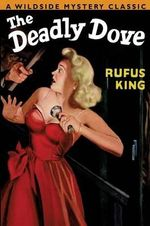The Deadly Dove - Rufus King