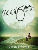 Moonshine - Susan Dexter