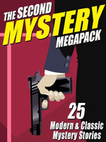 The Second Mystery Megapack : 25 Modern & Classic Mystery Stories - Ron Goulart