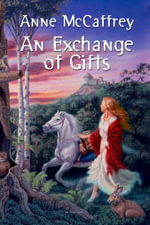 An Exchange of Gifts - Anne McCaffrey