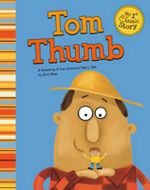 Tom Thumb : A Retelling of the Grimm's Fairy Tale - Eric Blair