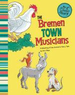 Bremen Town Musicians : A Retelling of the Grimm's Fairy Tale - Eric Blair