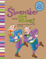 Shoemaker & the Elves : A Retelling of the Grimm's Fairy Tale - Eric Blair