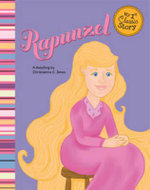 Rapunzel : A Retelling of the Grimms' Fairy Tale - Christianne C Jones