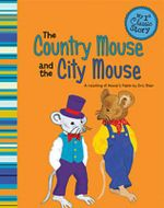 Country Mouse & the City Mouse : A Retelling of Aesop's Fable - Eric Blair