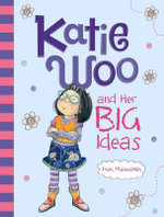 Katie Woo and Her Big Ideas : Katie Woo - Fran Manushkin