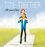 Time Together : Me and Dad - Maria Catherine
