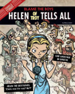 Helen of Troy Tells All : Blame the Boys - Eric Braun
