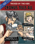 Cronus Tells All : Tricked by the Kids - Eric Braun