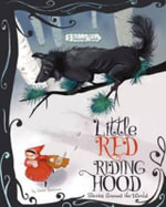 Little Red Riding Hood : 3 Beloved Tales - Jessica Gunderson