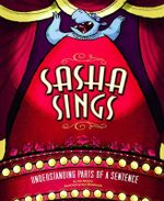 Sasha Sings : Understanding Parts of a Sentence - Cari Meister