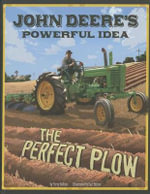 John Deere's Powerful Idea : The Perfect Plow - Terry Collins