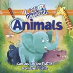 Animals : Can You Tell the Facts from the Fibs? - Kelly Milner Halls
