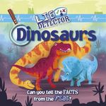 Dinosaurs : Can You Tell the Facts from the Fibs? - Kelly Milner Halls