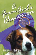 A Farm Girl's Champion - Naomi Griffin