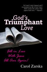 God's Triumphant Love - Carol Zarska