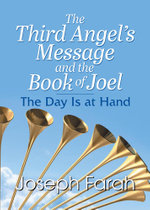 The Third Angel's Message and the Book of Joel - Joseph Farah