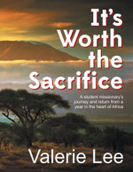 It's Worth the Sacrifice - Valerie Lee