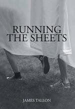 Running the Sheets - James Tallon