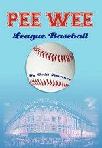 Pee Wee League Baseball - Britt Timmons