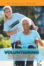 Volunteering : Personal, Social and Community Benefits - Dr Homayun Ahmadi