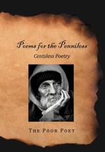 Poems for the Penniless : Centsless Poetry - The Poor Poet