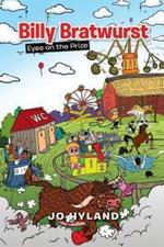 Billy Bratwurst : Eyes on the Prize - Jo Hyland