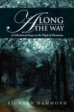 Along the Way : A Collection of Essays - Richard Hammond