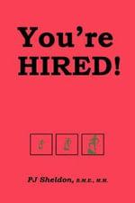 You're Hired! - Pj Sheldon