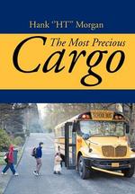 The Most Precious Cargo - Hank ''Ht'' Morgan